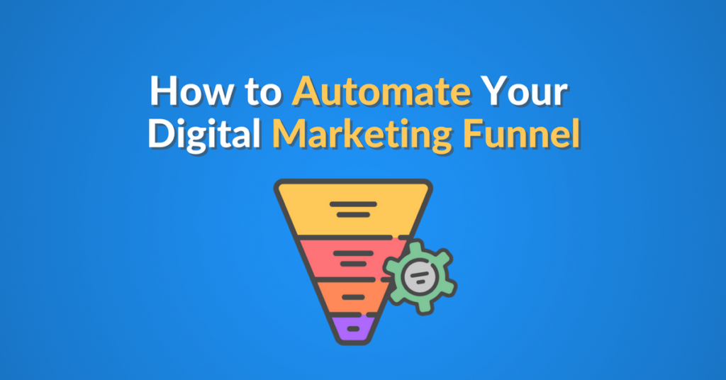 automate your digital marketing funnel