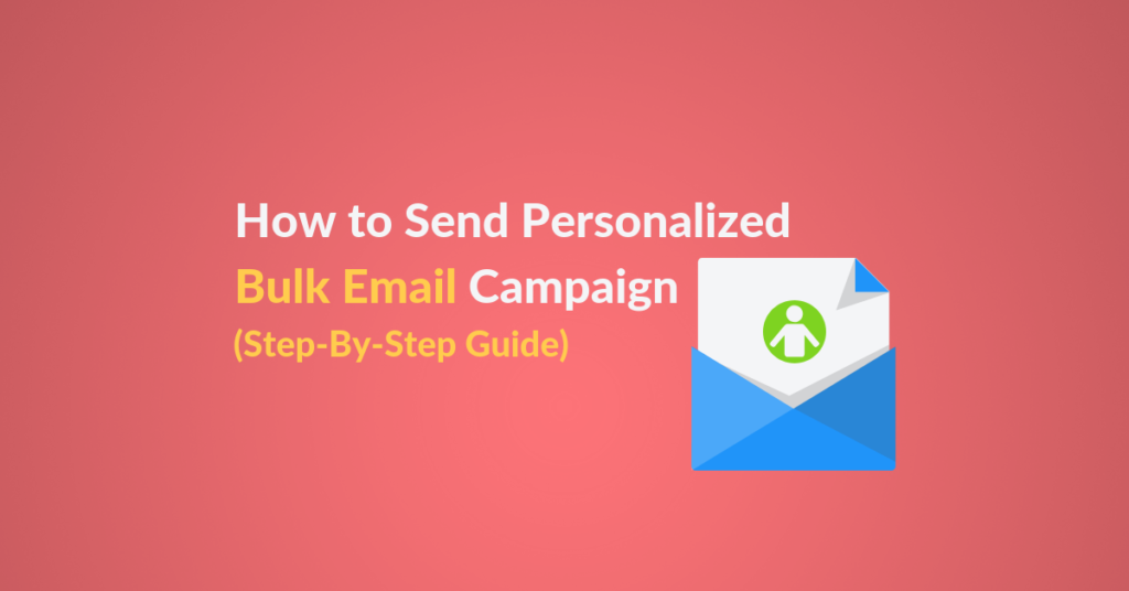 How to Send Personalized Bulk Email Campaign blog post featured image