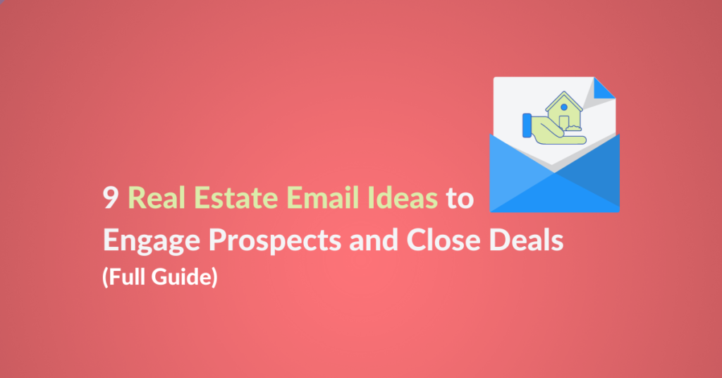 Real estate email ideas and examples